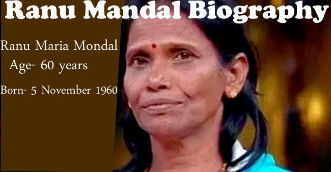 Ranu Mandal Biography